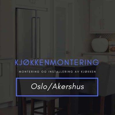 Kjøkkenmontering Oslo